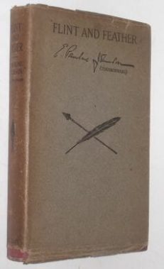 Flint And Feather Pauline Johnson Musson Book 1916