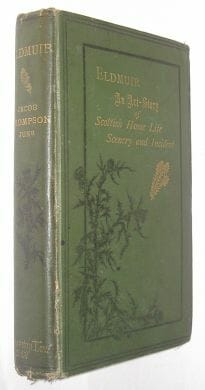 Eldmuir An Art Story of Scotland  Jacob Thompson 1879