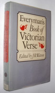 Everyman's Book Of Victorian Verse Dent 1982