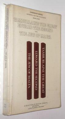 Tamburlaine Edward II The Jew of Malta Casebook Marlowe 1982