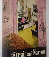 Strait and Narrow Geoffrey Cotterell Eyre & Spottiswoode 1950