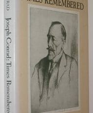 Joseph Conrad Times Remembered John Conrad Cambridge 1981