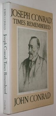 Joseph Conrad Times Remembered John Conrad Cambridge 1981