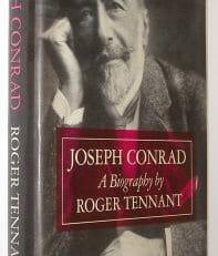 Joseph Conrad A Biography Roger Tennant Sheldon Press 1981