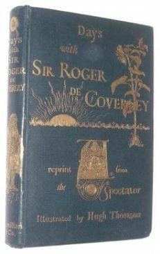 Days With Sir Roger De Coverley Spectator Hugh Thompson 1892