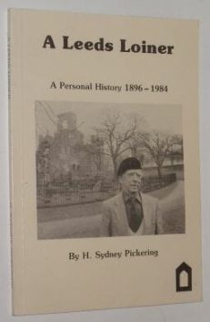 A Leeds Loiner Sydney Pickering Abbey Press 1985