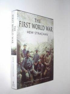 The First World War Hew Strachan Simon & Schuster 2003