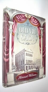 Old Vic Saga Harcourt Williams Winchester 1949