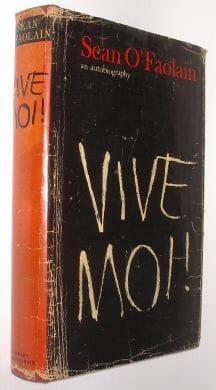 Vive Moi An Autobiography Sean O'Faolain Hart-Davis 1965