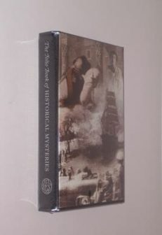 The Folio Book of Historical Mysteries Folio Society 2011