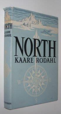 North The Polar World Kaare Rodahl First Heinemann 1954