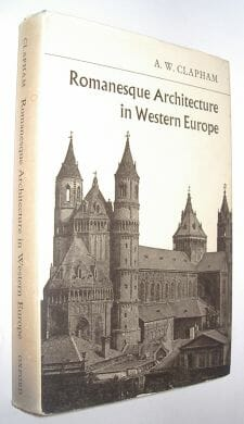 Romanesque Architecture in Western Europe Clapham 1967