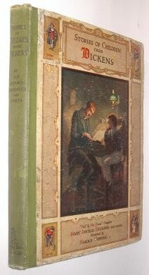 Stories of Children From Dickens Copping Tuck c1910