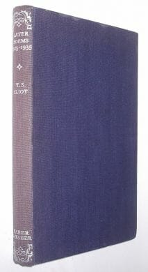 Later Poems 1925-1935 T S Eliot Faber 1941