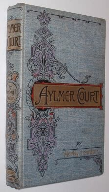Aylmer Court Henly Arden Wells Gardner Darton 1894