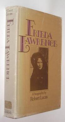 Frieda Lawrence A Biography Robert Lucas Secker Warburg 1973