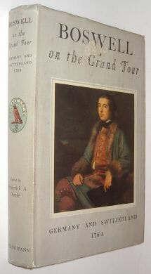 Boswell On The Grand Tour Germany & Switzerland 1764 Heinemann 1953