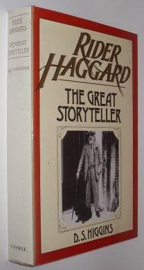 Rider Haggard The Great Storyteller Higgins Cassell 1981