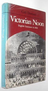 Victorian Noon English Literature in 1850 Dawson Johns Hopkins 1979