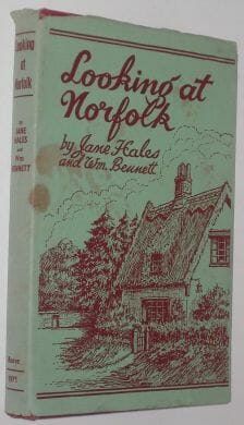 Looking At Norfolk Hales & Bennett Reeve 1971