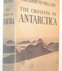 The Crossing of Antarctica Fuchs and Hilary Cassell 1958
