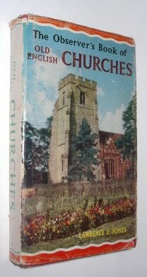 The Observer's Book Of Old English Churches Jones Warne 1965
