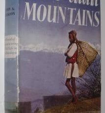 More Than Mountains John A Jackson Harrap 1955