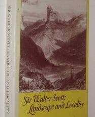 Sir Walter Scott Landscape and Locality James Reed Athlone Press 1980