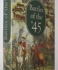 Battles Of The '45 Katherine Tomasson & Francis Buist Batsford 1962