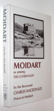 Moidart or Among the Clanranalds Macdonald Mercat Edinburgh 1989