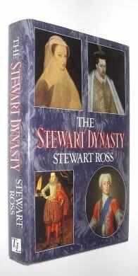 The Stewart Dynasty Stewart Ross Thomas & Lochar 1993