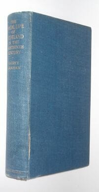 The Social Life of Scotland in the Eighteenth Century Graham A & C Black 1950