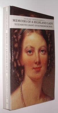 Memoirs of a Highland Lady: v. 2 Elizabeth Grant Paperback 1988