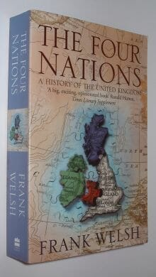 The Four Nations - A History of the United Kingdom Welsh HarperCollins 2003