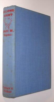 Second Sight Neil Gunn Faber and Faber London 1940