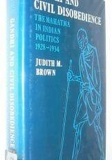 Ghandi and Civil Disobedience Judith Brown Cambridge 1977