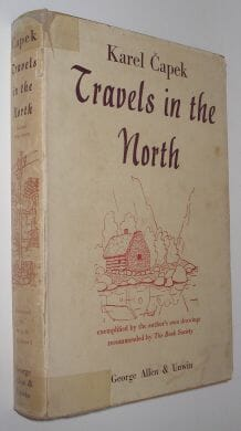 Travels In The North Karel Capek George Allen & Unwin 1939