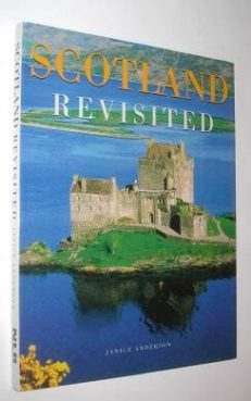 Scotland Revisited Janice Anderson New Line Books 2006
