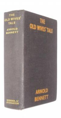 The Old Wives' Tale Arnold Bennett Hodder & Stoughton ca1940