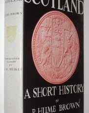 Scotland A Short History Hume Brown Meikle Oliver & Boyd 1961