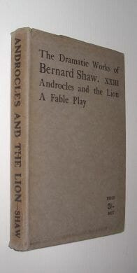 The Dramatic Works of Bernard Shaw XXIII Androcles Constable 1918