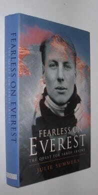 Fearless on Everest The Quest For Sandy Irvine Julie Summers W&N 2000