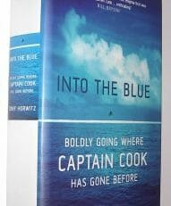 Into The Blue Captain Cook Tony Horowitz Bloomsbury 2002