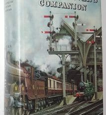 The Railway Lover's Companion Eyre & Spottiswoode 1963