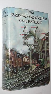The Railway Lover's Companion Eyre & Spottiswoode 1963
