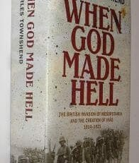 When God Made Hell Mesopotamia Charles Townsend Faber 2010