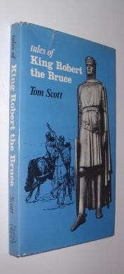 Tales of King Robert The Bruce Tom Scott Reprographia 1975