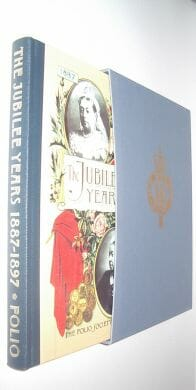 The Jubilee Years 1887-1897 Queen Victoria Folio Society 1996