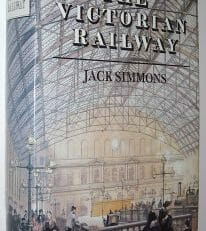 The Victorian Railway Jack Simmons Thames & Hudson 1991