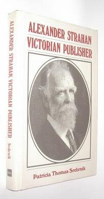 Alexander Strachan Victorian Publisher Srebrnik Michigan 1986
